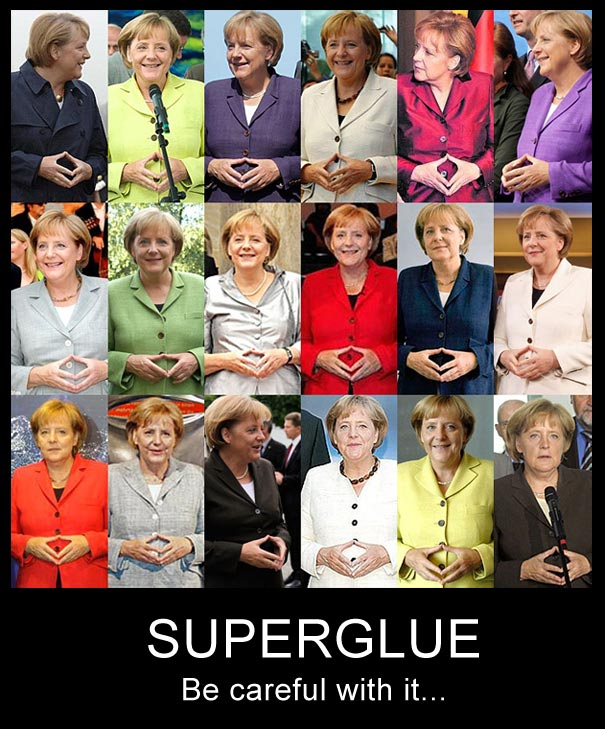 Angela Merkel be careful with superglue